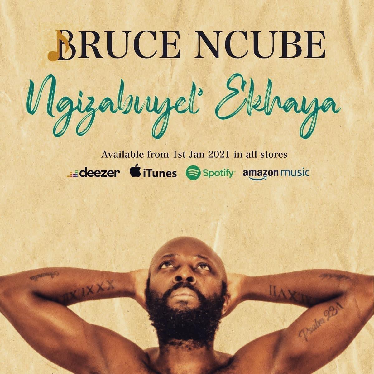 Sibuyel' Ekhaya With Bruce Ncube