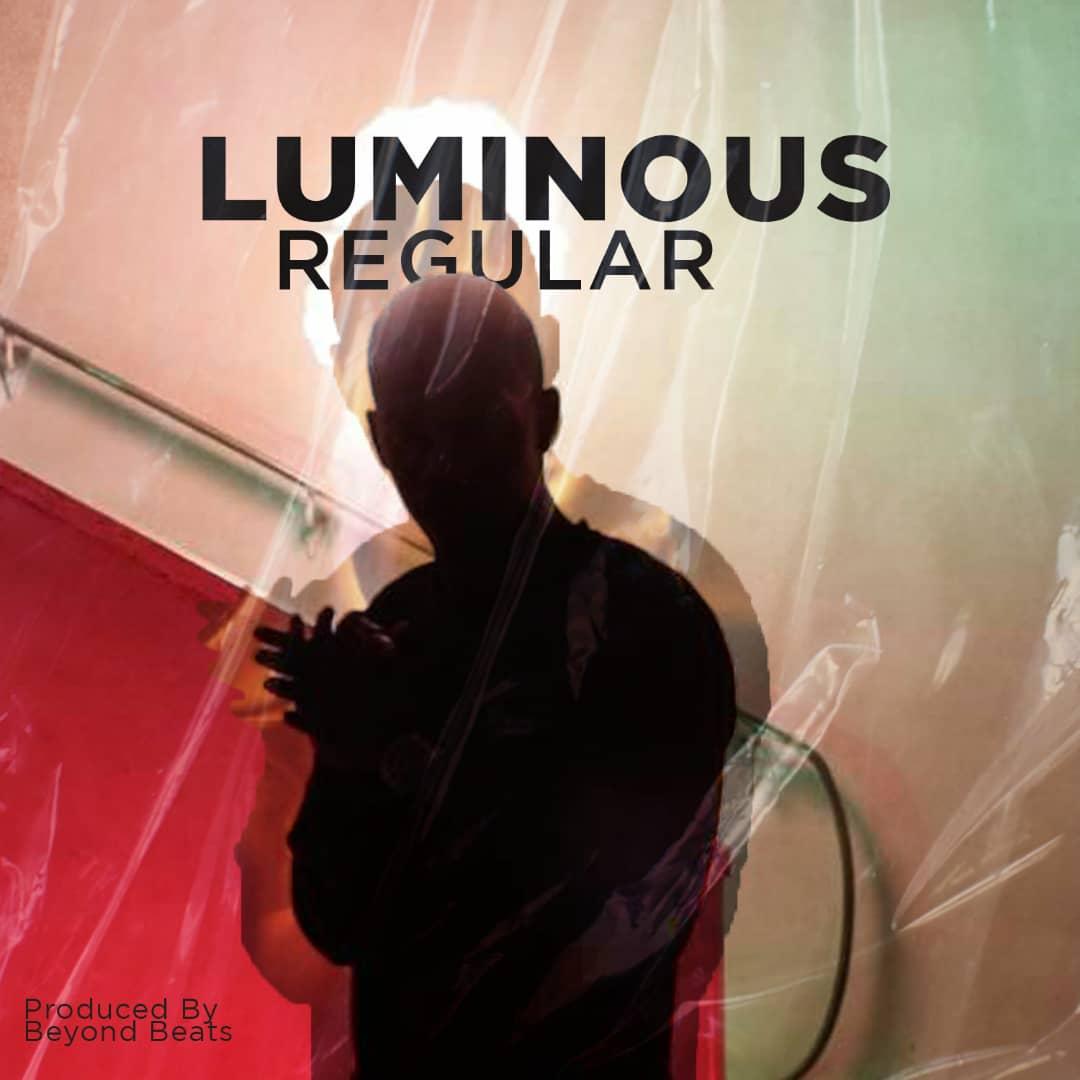 New Music: Luminous - Regular